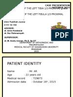 Ulmi Fadillah - Case Report (Open Fracture Tibia Fibula) Revisi 2