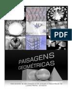 """Paisagens Geometricas"""