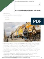 Oito Lições de Combate à Corrupção Que a Dinamarca Pode Dar Ao Brasil - BBC Brasil