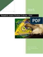 Relatório Sobre Os Pontos Críticos Em Rodovias Federais