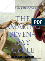 Science Has Discovered...The Amazing Seven-Day Cycle!