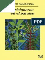 Arto Paasilinna - Prisioneros en El Paraiso