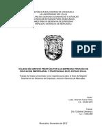 CALIDAD DE SERVICIO PRESTADA POR LAS EMPRESAS PRIVADAS DE EDUCACION EMPRESARIAL Y PROFESIONAL EN EL ESTADO ZULIA.