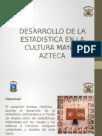 Desarrollo de La Estadistica en La Cultura Azteca