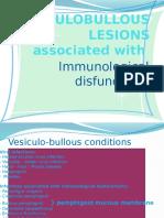 Autoimmune Vesiculo Bullous Lesions