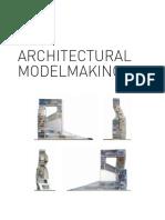 Architectural Modelmaking