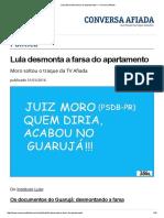 Lula Desmonta a Farsa Do Apartamento — Conversa Afiada