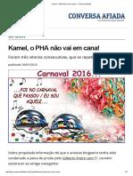 Kamel, o PHA Não Vai Em Cana! — Conversa Afiada