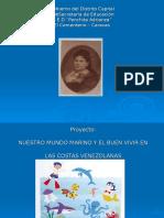 Proyecto_nuestro Mundo Marino y El Buen Vivir en Las Costas Venezolanas_presentación_mirna_definitiva