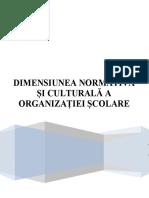 Dimensiunea Normativa Si Culturala a Organizatiei Scolare Lucrare
