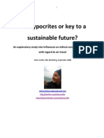 Eco Hypocrites or Key to a Sustainable Future - An Exploratory Study