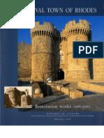 Medieval Town of Rhodes, Restoration Works (1985-2000)_Part One