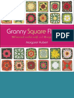 Granny Square Flowers- 50 Botanical Crochet Motifs and 15 Original Projects