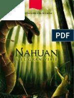 Avance de Nahuan y el gran viaje