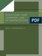 Kent Greenawalt-Statutory and Common Law Interpretation-Oxford University Press (2012)