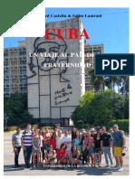 Cuba, Un Viaje Al País de La Fraternidad