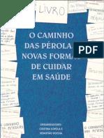 Caminho das Pérolas (Cristina Loyola / Tião Rocha)