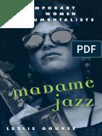 Madame Jazz Contemporary Women Instrumentalists