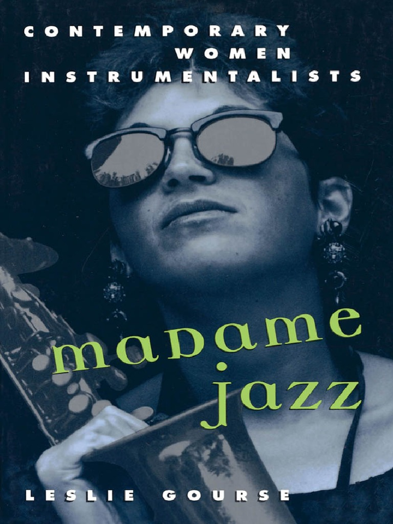 Madame jazz contemporary women instrumentalists jazz classical music fandeluxe Image collections