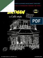 Batman Le Cafe Edition