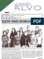 Alvo na Parede 1 - 2004-2005