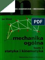 Jan Misiak - Mechanika Ogólna Tom I Statyka I Kinematyka