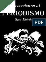 16203938 Como Acercarse Al Periodismo Sara Moiron