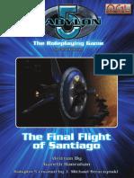 Babylon 5 RPG (2nd Ed.)-The Final Flight of Santiago