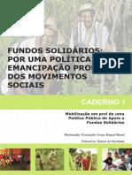 Caderno 1 Fundos Solidários Por Uma Política de Emencipação Produtiva Dos Moviemntos Sociais