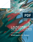 Launching New Ventures An Entrepreneurial Approach, Sixth Edition Kathleen R Allen