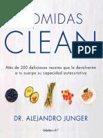 Comidas Clean (limpias-sanas)  Más de 200 Deliciosas Recetas Que Le Devolverán a Tu Cuerpo Su Capacidad Auto-curativa