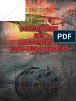 Development and Employment of Fixed Wing Gunships, 1962-1972 by Jack S. Ballard