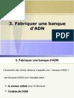 Banque d'Adn 1