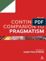 The Continuum Companion to Pragmatism Edited by Sami Pihlström
