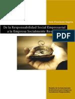 De la Responsabilidad Social Empresarial a la Empresa Socialmente Responsable