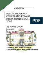 PANDUAN PELAKSANAAN HARI AKADEMIK 1 DAN MAJLIS ANUGERAH CEMERLANG 2006