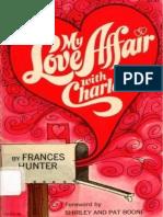 (Epub) My Love Affair With Charles - Charles & Frances Hunter