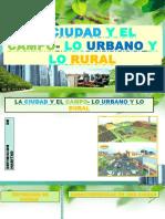 La Ciudad y El Campo- Lo Urbano y
