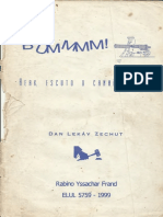 Dan Lakáv Zechut, LasHón Hará - Rabino Yssachar Frand
