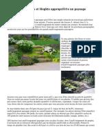 À l'aide de plantes et Heghts appropriés un paysage efficace