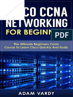 Cisco CCNA Networking for Beginners - Adam Vardy