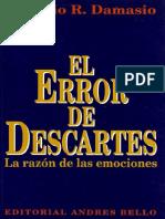 Damasio Antonio - El Error de Descartes - La Razon de Las Emociones.compressed