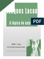 Aula 5 - Lacan e a Lógica Do Sujeito