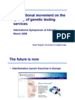 "Stuart Hogart  ""International Movement on Quality Genetic Testing Services"""