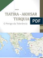 TIATIRA - AKHISAR