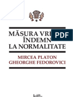Mircea Platon si Gheorghe Fedorovici - Masura vremii