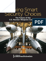Making Smart Security Choices The Future of the U.S. Nuclear Weapons Complex