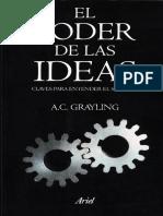 A. C. Grayling - El Poder de Las Ideas. Claves Para Entender El Siglo XXI