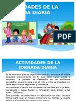 Actividades de La Jornada Diaria