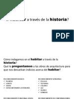 1. EL HABITAR - A traves de la Historia.